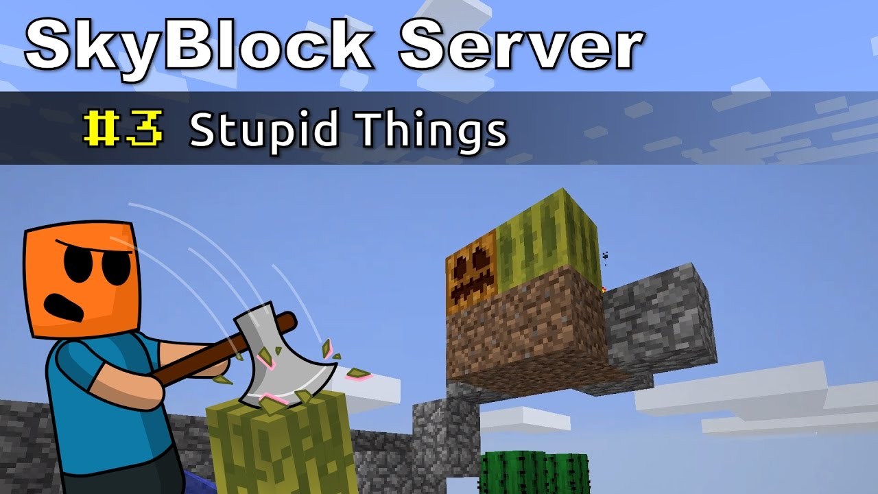 Minecraft SkyBlock ep3 | Stupid Things