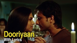 Dooriyan | Full Song With Lyrics | Love Aaj Kal | Saif Ali Khan