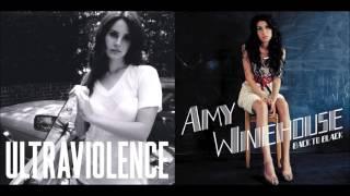 Back To Ultraviolence - Amy Winehouse & Lana Del Rey (Mashup)