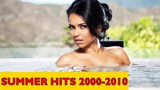 Summer Hits 2000-2010 I 2000, 2001, 2002, 2003, 2004, 2005, 2006, 2007, 2008, 2009, 2010