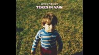 Jonus Preston - Tears In Vain