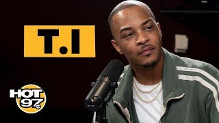 Hot 97 - T.I. Breaks Down Kanye West's Most Recent Comments + Speaks On Tiny, Arrest & 'Dime Trap'