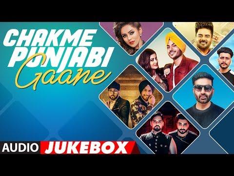 New Punjabi Songs | Chakme Punjabi Gaane | Punjabi