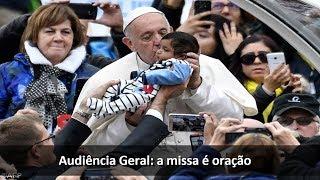 """""""A Missa é oração"""""""