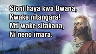 Sioni Haya Kwa Bwana