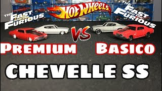 HOT WHEELS PREMIUM VS. HOT WHEELS BASICO | CHEVELLE SS FAST AND FURIOUS