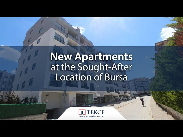 New Apartments at the Sought-After Location of Bursa