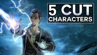 Skyrim - 5 Cut Characters
