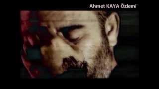 AHMET KAYA ☆ Siz Yanmayın {Sürgün} / Special Klip