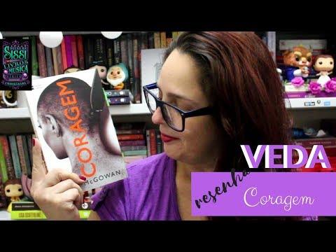 VEDA #22 - Resenha - Coragem - Harper Collins -  Rose McGowan - Dicas da Sissi