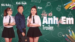 Hãy Nói Anh Yêu Em - OFFFICIAL TRAILER | Phim Học Đường Cấp 3 - Kinh Quốc