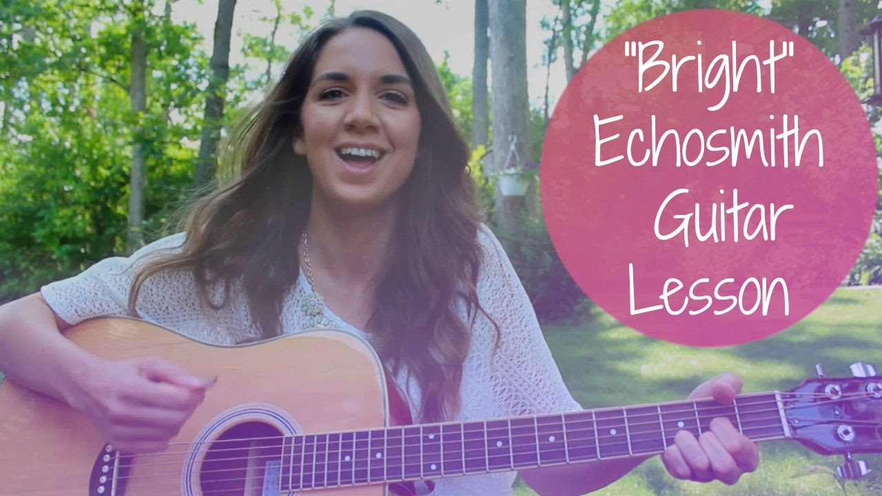 Echosmith Bright Guitar Tutorial How To Play Easy Chords And