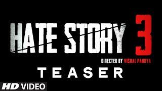 Teaser - Hate Story 3