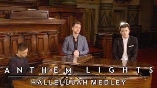 Hallelujah Medley | Anthem Lights Mashup