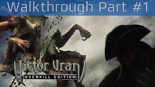 Victor Vran: Overkill Edition - Walkthrough Part #1 [HD 1080P/60FPS]