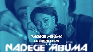 Nadège Mbuma   La Compilation   Amour éternel   Alpha Omega Tu Es Plus Grand  Schilo [...]