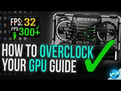 Download How To Overclock Your Gpu The Ultimate Easy Guide