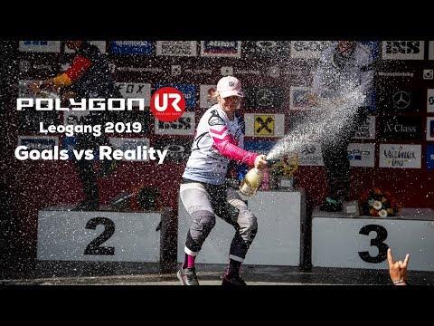 GOALS vs REALITY - Polygon UR at Leogang