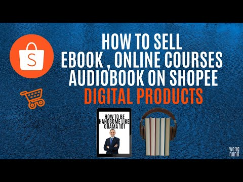, title : 'HOW TO SELL DIGITAL PRODUCTS ON SHOPEE ,EBOOK , AUDIOBOOK ,ONLINE COURSES l MAKE MONEY WITH SHOPEE