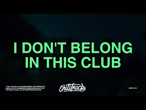 Why Don't We, Macklemore – I Don't Belong In This Club (Lyrics) - ChillTracks