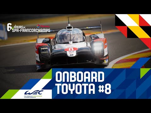 2020 WEC スパ・フランコルシャン6時間耐久レース TOYOTA GazooRacing8号車のオンボード映像