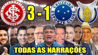 Todas As Narrações - Internacional 3 X 1 Cruzeiro / Brasileirão 2019