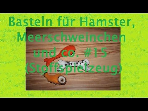 DIY Basteln für Hamster, Meerschweinchen und co. #15 (Stoffspielzeug)