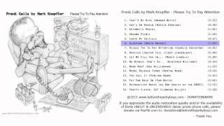 Mark Knopfler Prank Call #6 - (Anita Knight) Sleeping / Man of the House