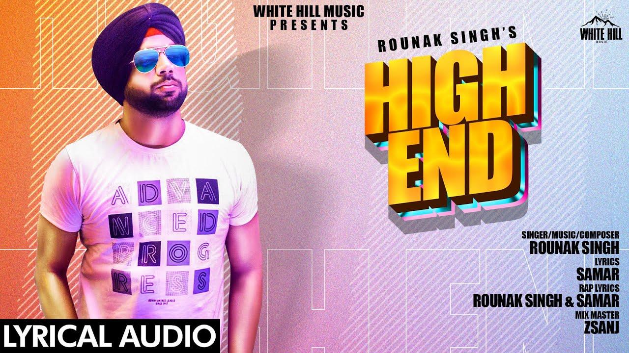 हाई एन्ड High End Song Lyrics by Rounak Singh