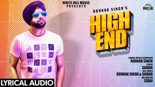 High End (Lyrical Audio) | Rounak Singh | New Punjabi Song 2020 | White Hill Music