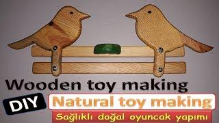 Ahşap Doğal Oyuncak Yapımı // Wooden Toy Making // Handmade Toys