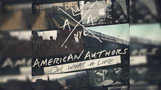 American Authors - Think About It