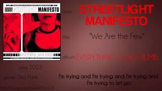 Streetlight Manifesto - We Are the Few (synced lyrics)