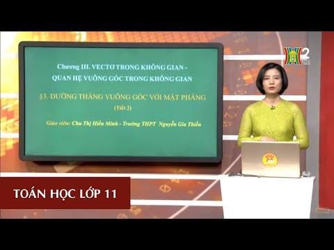 MÔN TOÁN - LỚP 11 | ĐƯỜNG THẲNG VUÔNG GÓC VỚI MẶT PHẲNG (TIẾT 2) | 16H30 NGÀY 09.04.2020 | HANOITV