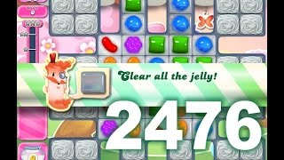 Candy Crush Saga Level 2476 (3 stars, No boosters)