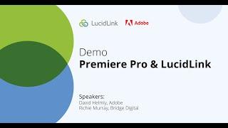 DEMO: Adobe Premiere Pro & LucidLink