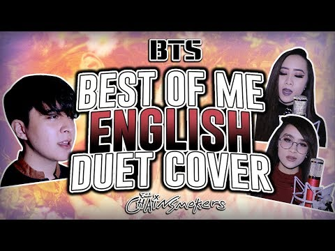 BTS - 'Best Of Me' (ENGLISH DUET Cover) by Shayne Orok x Yuuwii & Weiwen