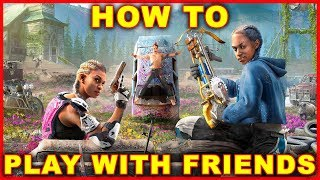 Far Cry New Dawn: How to Play Co Op Multiplayer Online With Friends