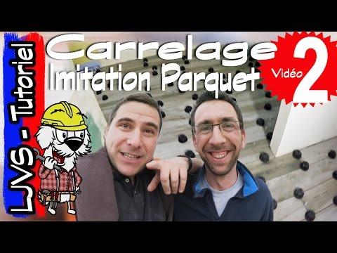 COMMENT POSER DU CARRELAGE IMITATION PARQUET - TUTORIEL - LJVS