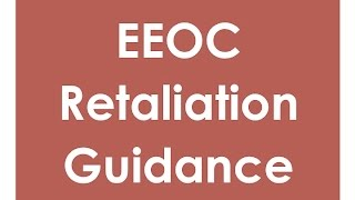EEOC Retaliation Guidance Update|hrsimple.com