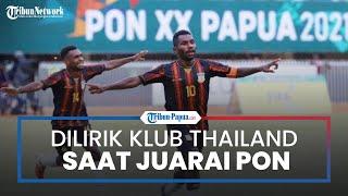 Setelah Antar Papua Juarai Sepak Bola PON XX Papua, Pemain Ricky Cawor Dilirik Klub Thailand