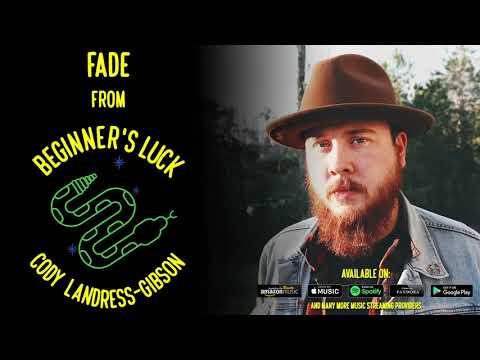 Cody Landress-Gibson - Fade [Official Audio]