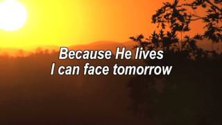 Because He Lives I Can Face Tomorrow   Worship Song With Lyrics
