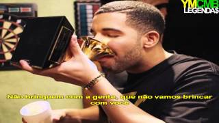 Drake Feat 2 Chainz & Big Sean - All Me Legendado