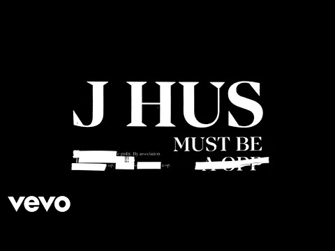 J Hus Must Be Official Audio