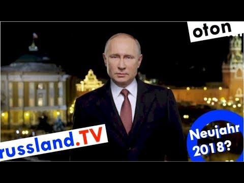 Putins Neujahrsansprache 2018 auf deutsch [Video]