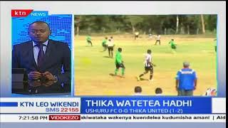 Klabu ya Thika United  kushiriki ligi kuu 2018