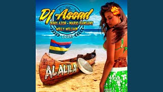Alalila (Le sega) (Radio Edit) (feat. Denis Azor, Mario Ramsamy, Willy William)