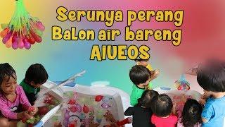 Serunya perang balon air bareng AIUEOS Video thumbnail