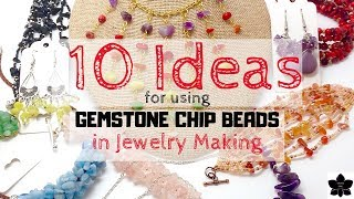 ✨10 UNIQUE WAYS ✨to Use GEMSTONE CHIP Beads In Jewelry Making 💜Beading Inspiration! 💜beebeecraft.com